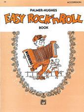 Palmer-Hughes Accordion Course - Easy Rock 'n' Roll Book