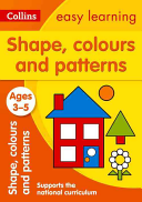 Collins Easy Learning Preschool - Shapes, Colours and Patterns Ages 3-5: New Edition