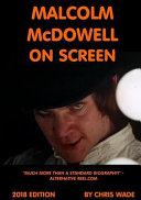 Malcolm McDowell on Screen 2018 Edition