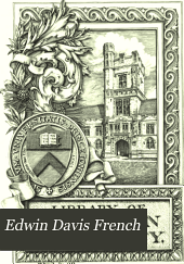 Edwin Davis French: A Memorial; His Life, His Art