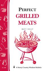 Perfect Grilled Meats Book PDF