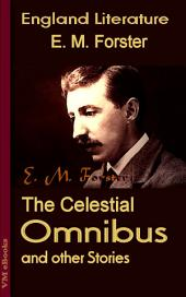 The Celestial Omnibus and other Stories: England Literature
