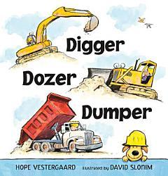 Digger Dozer Dumper Book PDF
