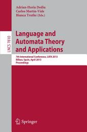Language and Automata Theory and Applications: 7th International Conference, LATA 2013, Bilbao, Spain, April 2-5, 2013, Proceedings