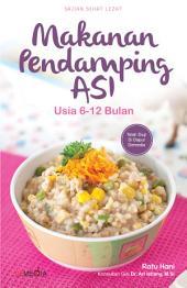 Makanan Pendamping ASI: usia 6 - 12 bulan
