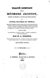 Traité complet de la méthode Jacotot, rendue accessible à toutes les intelligences ...
