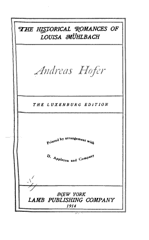 The Historical Romances of Louisa Mühlbach: Andreas Hofer