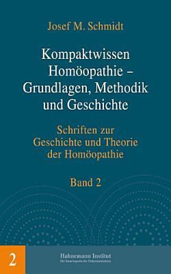 Kompaktwissen Hom  opathie   Grundlagen  Methodik und Geschichte PDF