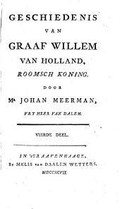 Geschiedenis van Graaf Willem van Holland, Roomsch Koning: Volume 4