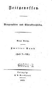 Zeitgenossen. Biographien und Charakteristiken: Ausgabe 2