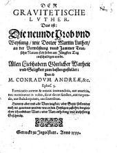Der Gravitetische Lvther, Das ist: Die neundt Prob vnd Weysung, wie Doctor Martin Luther, an der Verwüstung vnnd Jammer Teutscher Nation, sich selber am Jüngsten Tag entschuldigen werde