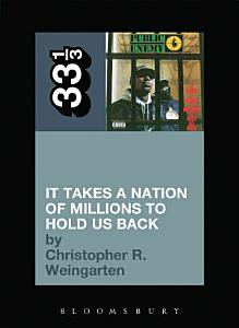 Public Enemy s It Takes a Nation of Millions to Hold Us Back PDF