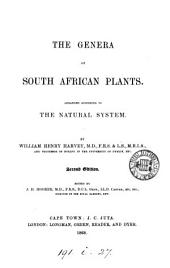 The Genera of South African Plants: Arranged According to the Natural System