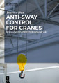 Anti sway Control for Cranes