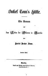 Onkel Tom's Hütte: Ein Roman aus dem Leben der Sklaven in Amerika, Band 2