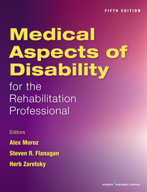 Medical Aspects of Disability for the Rehabilitation Professional  Fifth Edition PDF
