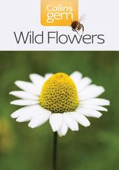 Wild Flowers (Collins Gem)
