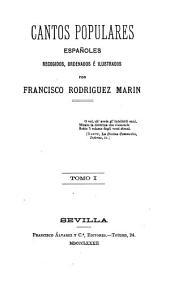 Cantos populares españoles: Volumen 1