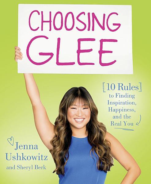Download Choosing Glee Book
