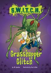 #03 Grasshopper Glitch