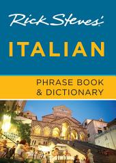 Rick Steves' Italian Phrase Book & Dictionary: Edition 7