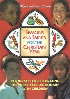 Seasons and Saints for the Christian Year PDF