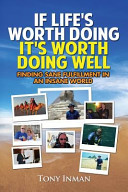 If Life s Worth Doing  It s Worth Doing Well PDF