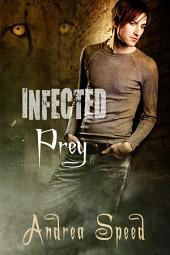 Infected: Prey: Edition 2