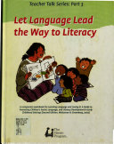 Let Language Lead the Way to Literacy