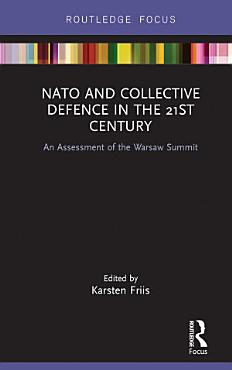 NATO and Collective Defence in the 21st Century PDF