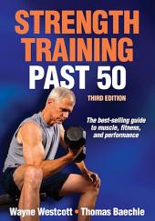 Strength Training Past 50 3rd Edition