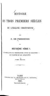 Histoire des trois premiers siècles de l'église chrétienne: Volume2