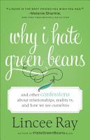 Why I Hate Green Beans PDF