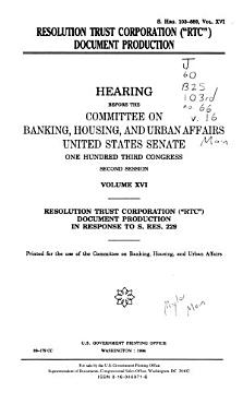 Hearings Relating to Madison Guaranty S L and the Whitewater Development Corporation  Washington  DC Phase  Resolution Trust Corporation   RTC   document production in response to S  Res  229 PDF