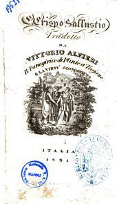 Opere di Vittorio Alfieri: C. Crispo Sallustio tradotto da Vittorio Alfieri. Il Panegirico di Plinio a Trajano e La virtù sconosciuta, Volume 9