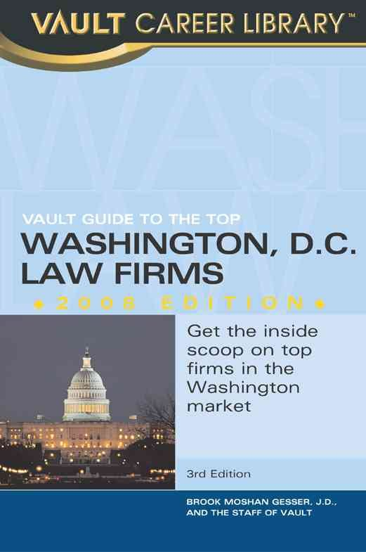 Vault Guide to the Top Washington DC Law Firms