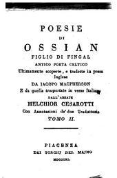 Poesie di Ossian, figlio di Fingal, antico poeta celtico ...