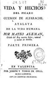 Vida y hechos del picaro Guzmán de Alfarache: atalaya de la vida humana