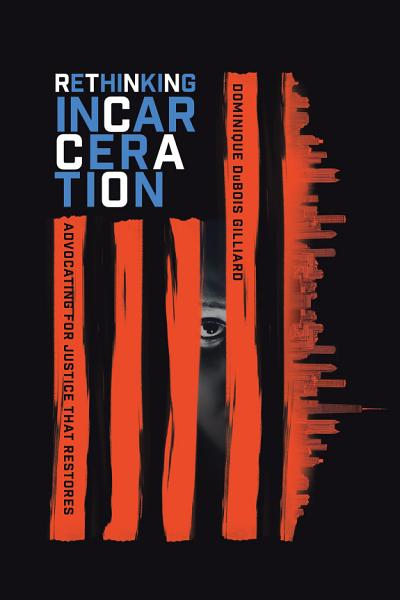 Download Rethinking Incarceration Book