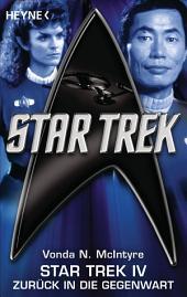 Star Trek IV: Zurück in die Gegenwart: Roman