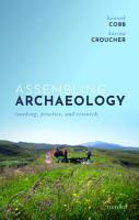 Assembling Archaeology PDF