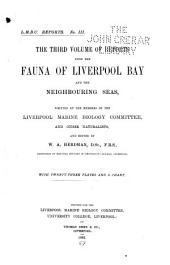 Report Upon the Fauna of Liverpool Bay and the Neighboring Seas: Volume 3