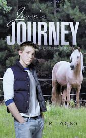 Jesse's Journey: Book Two
