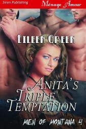 Anita's Triple Temptation [Men of Montana 4]