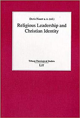 Religious Leadership and Christian Identity PDF