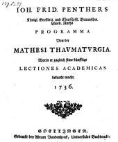 Programma von der Mathesi thaumaturgica worin er zugleich seine künfftige Lectiones academicas bekandt macht