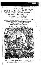 I Fiori Delle Rime De Poeti Illvstri, Nvovamente Raccolti Et Ordinati Da Girolamo Rvscelli