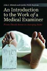 An Introduction to the Work of a Medical Examiner
