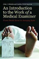An Introduction to the Work of a Medical Examiner PDF