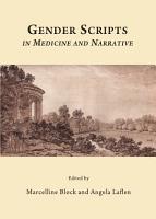 Gender Scripts in Medicine and Narrative PDF